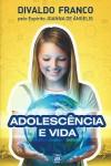 ADOLESCENCIA E VIDA ED.15