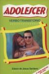 ADOLESCER - VERBO TRANSITORIO