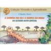 CENTOPEIA COM CEM E A MINHOCA SEM PERNAS (A)/UM GATINHO MUITO ESPECIAL