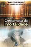 CRESTOMATIA DA IMORTALIDADE ED. 6