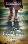 DIAS VENTUROSOS ED.4