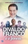 DIVALDO FRANCO E O JOVEM  ED. 2