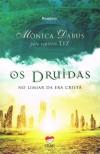 DRUIDAS(OS) - NO LIMIAR DA ERA CRISTA