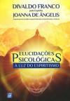 ELUCIDACOES PSICOLOGICAS A LUZ DO ESPIRITISMO ED. 3