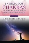 ENERGIA DOS CHAKRAS E O PODER TERAPEUTICO DE SE SENTIR UM ESPIRITO IMORTAL - VOL.04