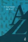 ESPIRITISMO DE A A Z (O)