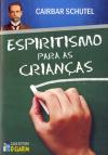 ESPIRITISMO PARA AS CRIANCAS (BOLSO) ED. 34