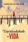 ESPIRITUALIDADE E VIDA (BOLSO)