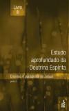 ESTUDO APROF DA DOUTRINA ESPIRITA - LIVRO III - EADE 3