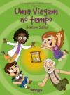 EVANGELHO EM HISTORIAS INFANTIS - VOL.03 - UMA VIAGEM NO TEMPO
