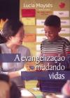 EVANGELIZACAO MUDANDO VIDAS ED. 4