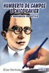 HUMBERTO DE CAMPOS E CHICO XAVIER - MECANICA DO ESTILO (A)