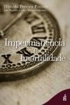 IMPERMANENCIA E IMORTALIDADE ED. 5