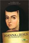 JOANNA E JESUS UMA HISTORIA DE AMOR
