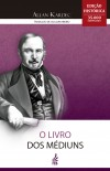 LIVRO DOS MEDIUNS (O) FEB - ED. HISTORICA
