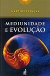 MEDIUNIDADE E EVOLUCAO