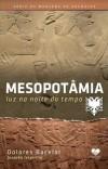 MESOPOTANIA - LUZ NA NOITE DO TEMPO