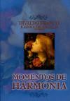 MOMENTOS DE HARMONIA  (BOLSO)