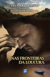 NAS FRONTEIRAS DA LOUCURA