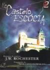 NO CASTELO DA ESCOCIA VOL.02