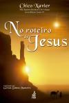 NO ROTEIRO DE JESUS ED. 3