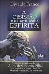 OBSESSAO E O MOVIMENTO ESPIRITA (A)