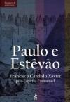 PAULO E ESTEVAO