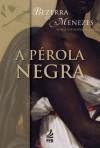 PEROLA NEGRA (A)