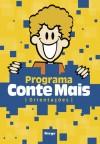 PROGRAMA CONTE MAIS - ORIENTACOES