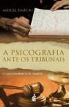 PSICOGRAFIA ANTE OS TRIBUNAIS (A)