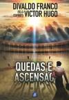 QUEDAS E ASCENSAO ED. 5