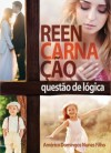 REENCARNACAO - QUESTAO DE LOGICA