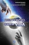 REENCONTRO COM A VIDA