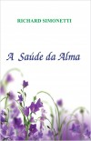 SAUDE DA ALMA (A)