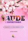 SAUDE E ESPIRITISMO VOLUME.2