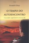 TEMPO DO AUTOENCONTRO - A NECESSIDADE E O PAPEL O DESERTO EM NOSSAS VIDAS ED.4