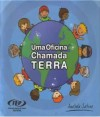 UMA OFICINA CHAMADA TERRA