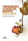 VENCENDO A DOR DA MORTE ED. 2(ESPECIAL)