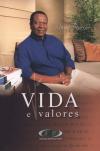 VIDA E VALORES VOL.01
