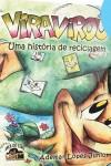 VIRAVIROU - UMA HISTORIA DE RECICLAGEM - GIBI