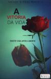 VITORIA DA VIDA(A)