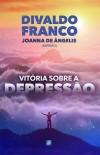VITORIA SOBRE A DEPRESSAO ED.3