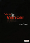 VIVER E VENCER