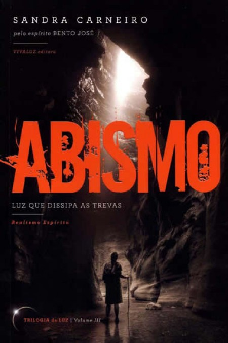 ABISMO - LUZ QUE DISSIPA AS TREVAS VOL.3