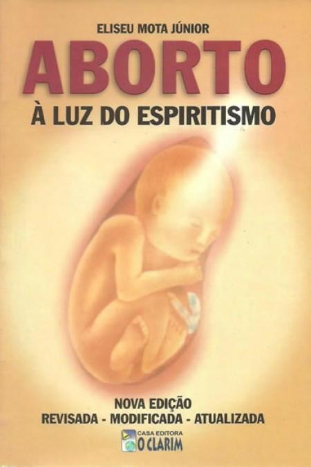 ABORTO A LUZ DO ESPIRITISMO