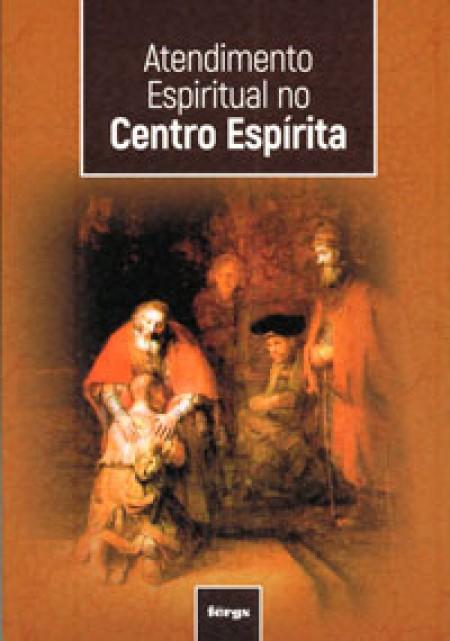 ATENDIMENTO ESPIRITUAL NO CENTRO ESPIRITA - AECE