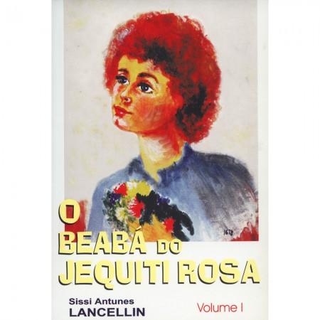 BEABA DO JEQUITI ROSA (O) - VOL.01