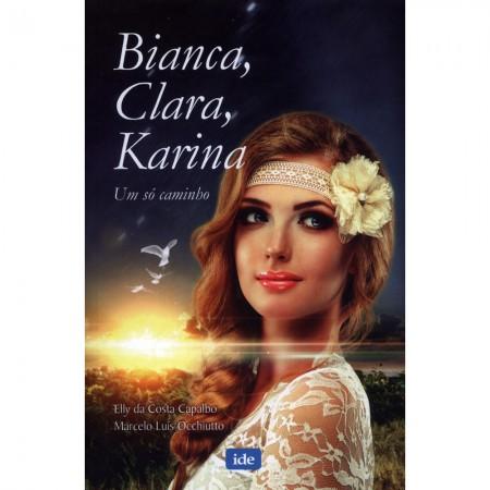 BIANCA CLARA E KARINA