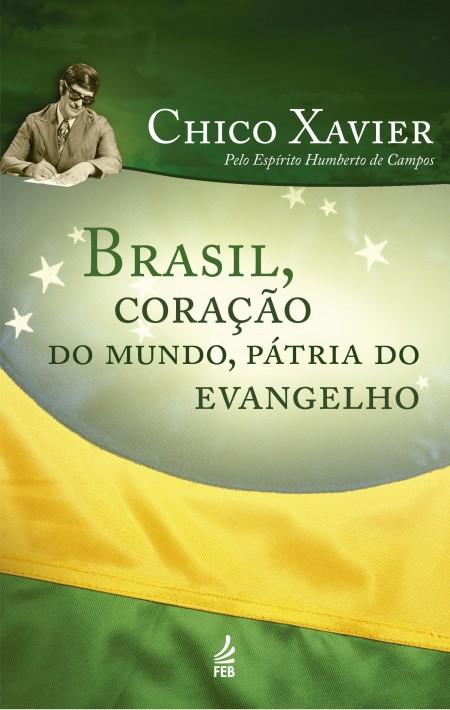 BRASIL CORACAO DO MUNDO PATRIA EVANGELHO