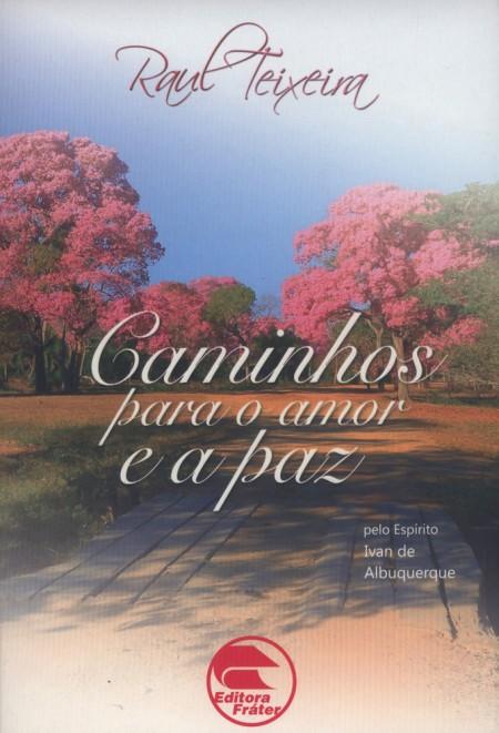 CAMINHOS PARA O AMOR E A PAZ ED.2